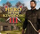 لعبة  Hero of the Kingdom III