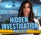 لعبة  Hidden Investigation: Who Did It?