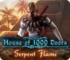 لعبة  House of 1000 Doors: Serpent Flame