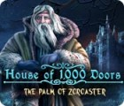 لعبة  House of 1000 Doors: The Palm of Zoroaster