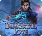 لعبة  Immortal Love: Kiss of the Night