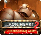 لعبة  Iron Heart 2: Underground Army