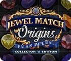 لعبة  Jewel Match Origins: Palais Imperial Collector's Edition