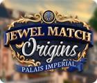 لعبة  Jewel Match Origins: Palais Imperial