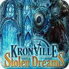 لعبة  Kronville: Stolen Dreams