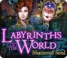 لعبة  Labyrinths of the World: Shattered Soul