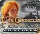 لعبة  Love Chronicles: The Sword and the Rose Collector's Edition