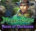 لعبة  Magic Gate: Faces of Darkness