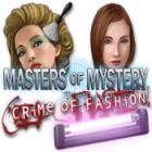 لعبة  Masters of Mystery - Crime of Fashion