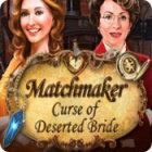 لعبة  Matchmaker 2: Curse of Deserted Bride