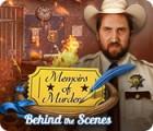 لعبة  Memoirs of Murder: Behind the Scenes