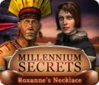 لعبة  Millennium Secrets: Roxanne's Necklace