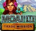 لعبة  Moai 3: Trade Mission