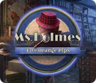 لعبة  Ms. Holmes: Five Orange Pips