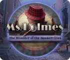 لعبة  Ms. Holmes: The Monster of the Baskervilles