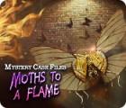 لعبة  Mystery Case Files: Moths to a Flame