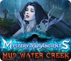 لعبة  Mystery of the Ancients: Mud Water Creek