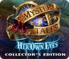 لعبة  Mystery Tales: Her Own Eyes Collector's Edition
