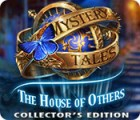 لعبة  Mystery Tales: The House of Others Collector's Edition
