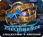 لعبة  Mystery Tales: The Other Side Collector's Edition
