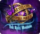 لعبة  Mystery Tales: The Reel Horror