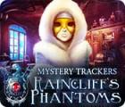 لعبة  Mystery Trackers: Raincliff's Phantoms Collector's Edition