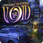 لعبة  Mystery Trackers: The Void