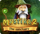 لعبة  Mystika 2: The Sanctuary
