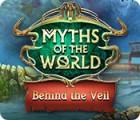لعبة  Myths of the World: Behind the Veil