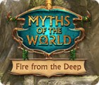 لعبة  Myths of the World: Fire from the Deep