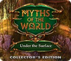 لعبة  Myths of the World: Under the Surface Collector's Edition
