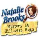 لعبة  Natalie Brooks: Mystery at Hillcrest High