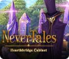 لعبة  Nevertales: Hearthbridge Cabinet