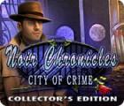لعبة  Noir Chronicles: City of Crime Collector's Edition