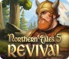 لعبة  Northern Tales 5: Revival