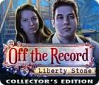 لعبة  Off The Record: Liberty Stone Collector's Edition