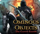 لعبة  Ominous Objects: The Cursed Guards