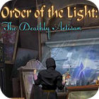 لعبة  Order of the Light: The Deathly Artisan