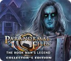 لعبة  Paranormal Files: The Hook Man's Legend Collector's Edition