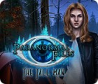 لعبة  Paranormal Files: The Tall Man