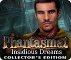 لعبة  Phantasmat: Insidious Dreams Collector's Edition