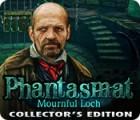 لعبة  Phantasmat: Mournful Loch Collector's Edition