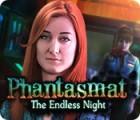 لعبة  Phantasmat: The Endless Night