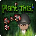 لعبة  Plant This!