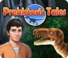 لعبة  Prehistoric Tales