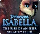 لعبة  Princess Isabella: The Rise of an Heir Strategy Guide