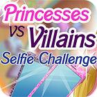 لعبة  Princesses vs. Villains: Selfie Challenge