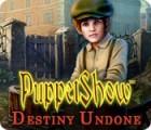 لعبة  PuppetShow: Destiny Undone