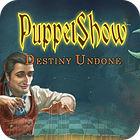 لعبة  PuppetShow: Destiny Undone Collector's Edition
