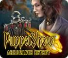 لعبة  PuppetShow: Arrogance Effect